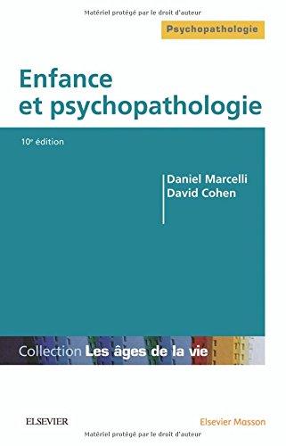 ENFANCE & PSYCHOPATHOLOGIE 10EME ED
