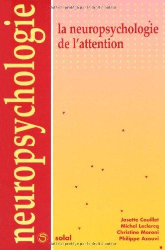 La neuropsychologie de l'attention
