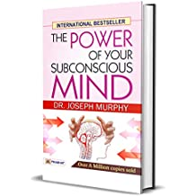 The Power of Your Subconscious Mind: Joseph Murphy's The Power of Your Subconscious Mind One of the Most Popular Bestselling Inspirational Guides of all ... inspirational guides of all time