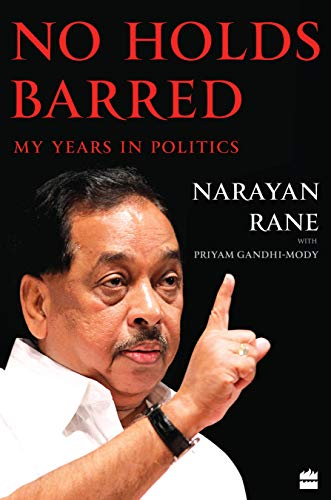 No Holds Barred: My Years in Politics