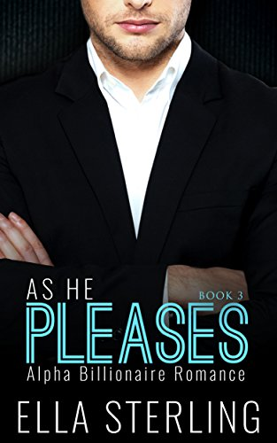as-he-pleases-book-three-alpha-billionaire-romance-series