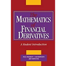 The Mathematics of Financial Derivatives: A Student Introduction by Paul Wilmott (1995-09-29)