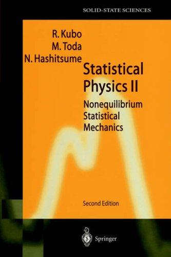 002: Statistical Physics Ii: Nonequilibrium Statistical Mechanics: Nonequilibrium Statistical Mechanics v. 2 (Springer Series in Solid-State Sciences) par M. Toda