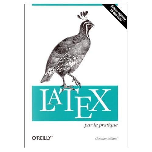 LaTeX par la pratique CD-Rom inclus