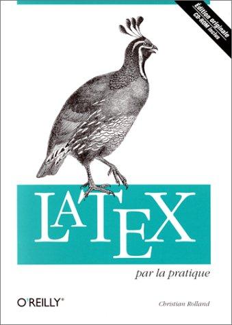 LaTeX par la pratique CD-Rom inclus par Rolland