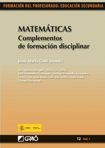 Matemáticas. Complementos de formación disciplinar: 121 (Formacion Profesorado-E.Secun.) por Santiago Fernández Fernández