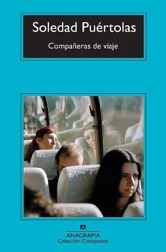 Compañeras de viaje (Compactos Anagrama) por Soledad Puértolas Villanueva
