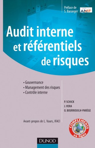 Audit interne et référentiels de risques: Gouvernance - Management des risques - Contrôle interne
