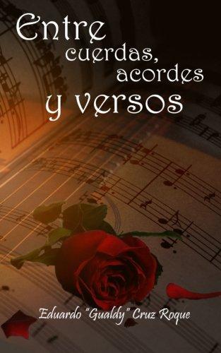 """""""Entre Cuerdas, Acordes y Versos"""""""