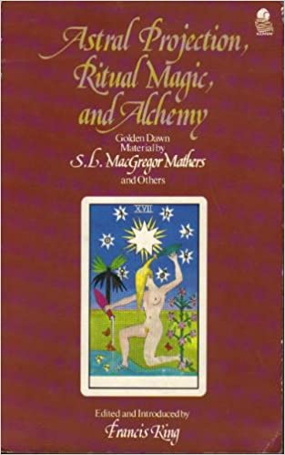 Astral Projection, Ritual Magic and Alchemy