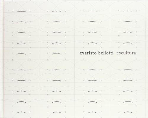 Evaristo Bellotti: Escultura / Sculpture