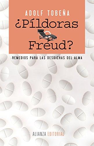 ¿Píldoras o Freud? (Alianza Ensayo) por Adolf Tobeña