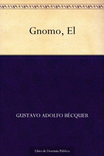 Gnomo, El por Gustavo Adolfo Bécquer