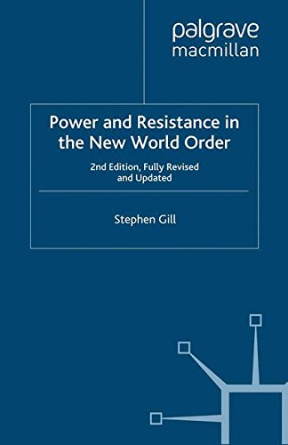 Power and Resistance in the New World Order: 2nd edition, Fully Revised and Updated