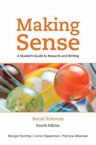 Making Sense In the Social Sciences: A Student's Guide to Research and Writing by Margot Northey (2009-04-03)