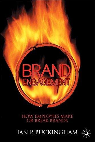 Brand Engagement (International Political Economy Series) by I. Buckingham