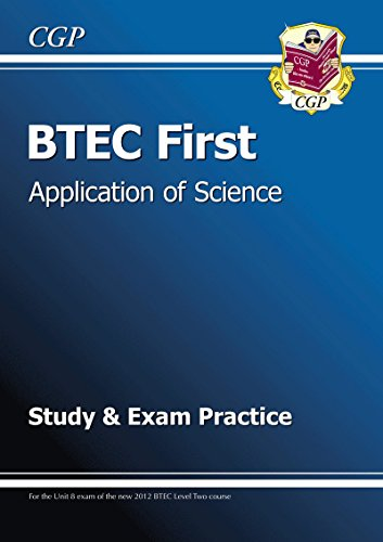 BTEC First in Application of Science Study & Exam Practice (CGP BTEC First)
