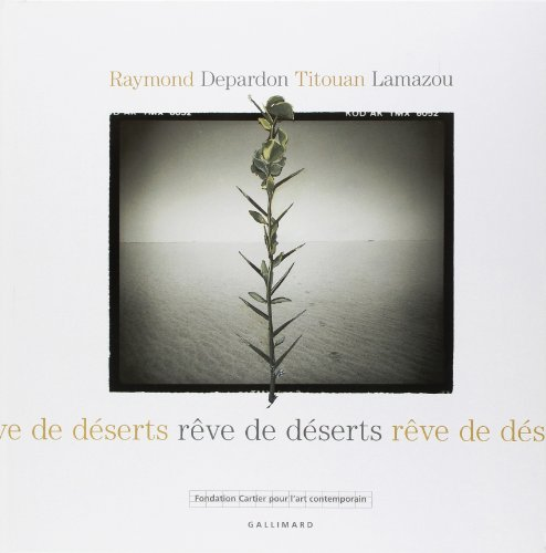 Rêve de déserts