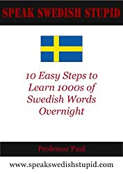 10 Easy Steps to Learn 1000's of Swedish Words Overnight