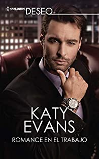 Romance en el trabajo par Katy Evans