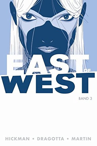East of West: Bd. 3