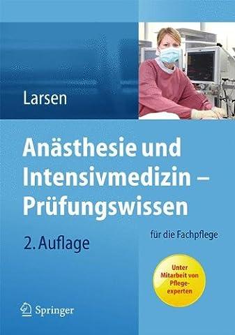 Anästhesie und Intensivmedizin – Prüfungswissen: für die Fachpflege