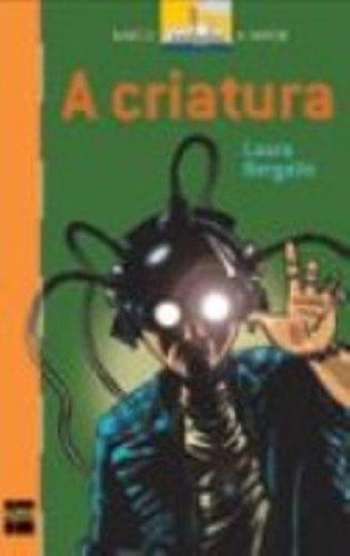 CRIATURA, A