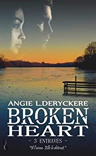 Broken Heart 3: Entraves par Deryckere