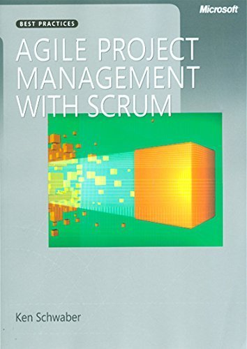 Agile Project Management with Scrum (Developer Best Practices) 1st edition by Schwaber, Ken (2004) Paperback