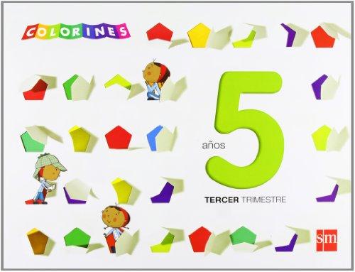 Colorines. 5 años, 3er Trimestre - 9788467560817