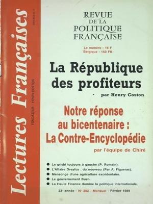 LETTRES FRANCAISES [No 382] du 01/02/1989 - LA REPUBLIQUE DE PROFITEURS PAR COSTON - NOTRE REPONSE AU BICENTENAIRE - LA CONTRE-ENCYCLOPEDIE PAR L'EQUIPE DE CHIRE - LE GRISBI TOUJOURS A GAUCHE PAR ROMAIN - L'AFFAIRE DREYFUS PAR FIGUERAS - LE GOUVERNEMENT BUSH - LA HAUTE FINANCE DOMINE LA POLITIQUE INTERNATIONALE par Collectif