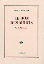 Le Don des morts: Sur la littérature