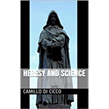 Heresy and Science in the Middle Ages (English Edition)