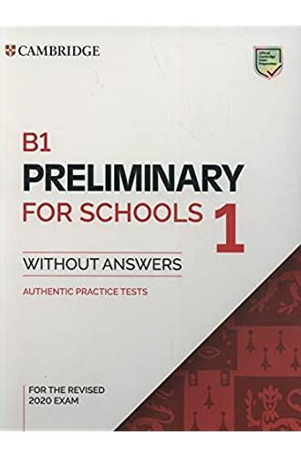B1 Preliminary for Schools 1 for Revised Exam from 2020 Student's Book without Answers