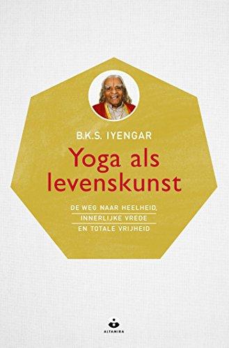 Yoga als levenskunst (Dutch Edition)