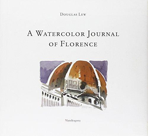 A Watercolor journal of Florence por Douglas Lew