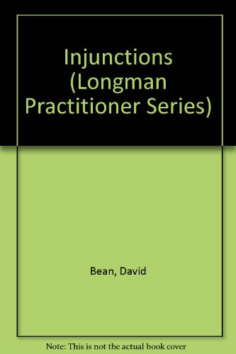 Injunctions (Longman Practitioner Series) por David Bean