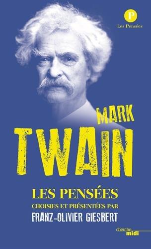 Pensées de Mark Twain par Mark TWAIN