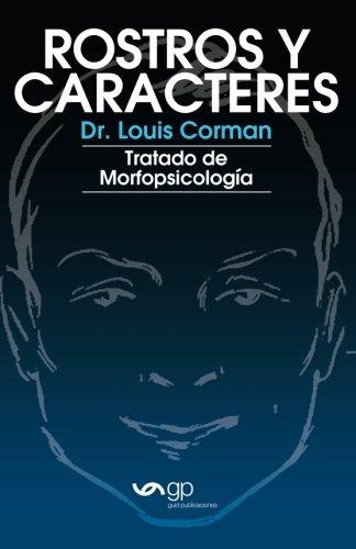 Rostros y caracteres: Tratado De Morfopsicologia por Dr. Louis Corman