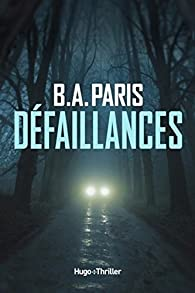 Défaillances par B. A. Paris
