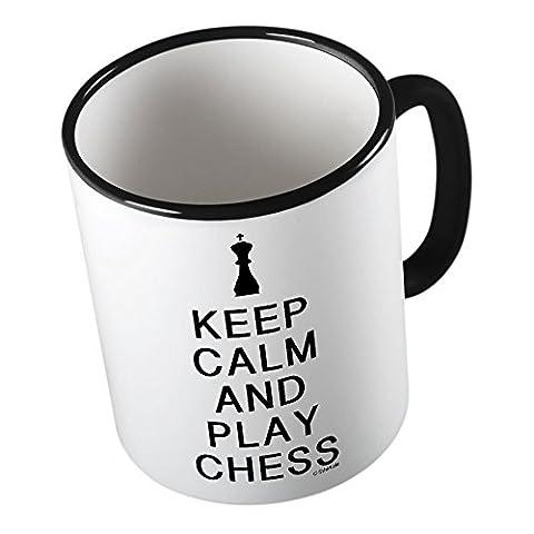 KEEP CALM and play Chess ★ Tasse amusante – Grande tasse à café – Tasse à thé ★ imprimé de haute qualité et slogan amusant ★ Le cadeau parfait en toute occasion
