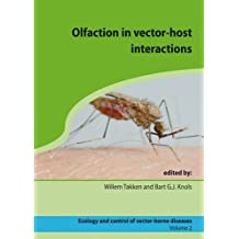 Olfaction in Vector-Host Interactions: Ecology and Control of Vector-borne Diseases