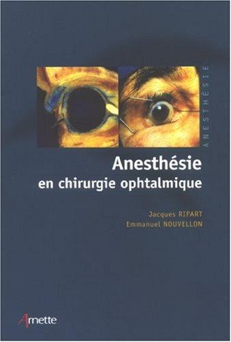 Anesthésie en chirurgie ophtalmique