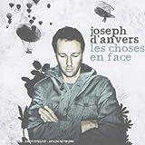 Songtexte von Joseph d'Anvers - Les Choses en face