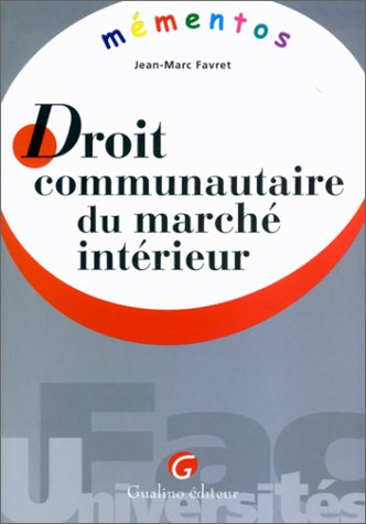 Droit communautaire du marché intérieur
