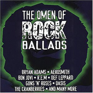The Omen of Rock Ballads
