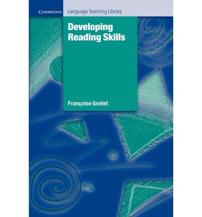 [(Developing Reading Skills: A Practical Guide to Reading Comprehension Exercises)] [ By (author) Francoise Grellet ] [April, 2012]