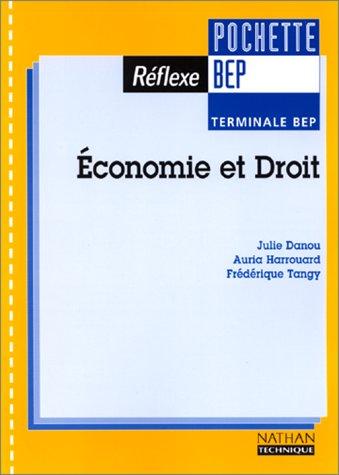 Economie et droit, Terminale BEP. Livre de l'élève