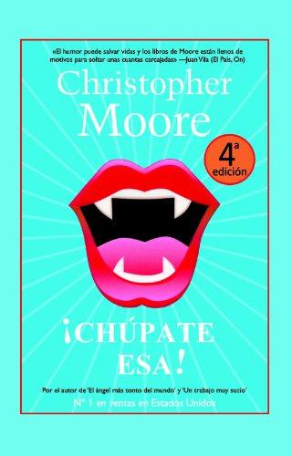 ¡Chúpate esa! (Best seller) por Christopher Moore