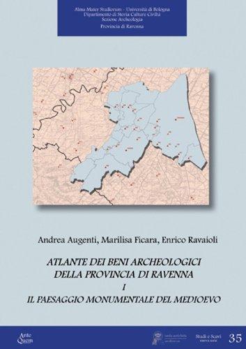 Atlante dei beni archeologici della provincia di Ravenna: 1